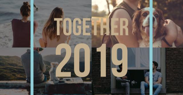 together 2019.png 9cea2155 59bb 4864 a959 e1a20e3c7e9b